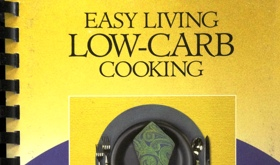 Easy Living Low-Carb Cooking